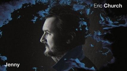 Eric Church - Jenny