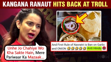 Kangana Ranaut's Befitting Reply After Netizens Troll Her For Adding Onions In Navratri Meal