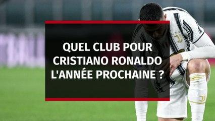 Juventus : Quel club pour Cristiano Ronaldo la saison prochaine ?