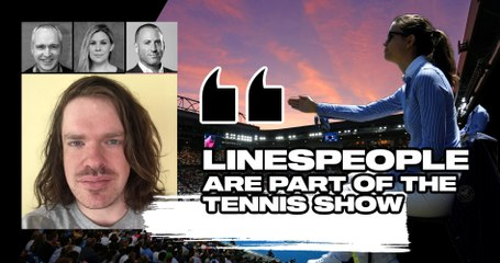 "Match Points #26 (excerpt) : ""Linespeople must not be replaced by Hawk-Eye Live, they're part of the show"""