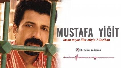 Mustafa Yiğit - Bir Selam Yollasana - [Official Video | © Medya Müzik]