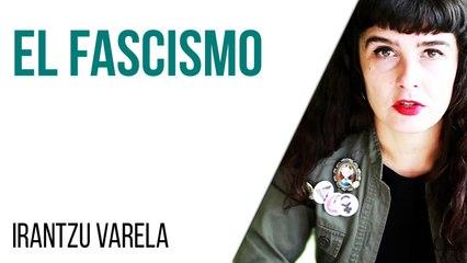 Irantzu Varela,  El Tornillo y el fascismo - En la Frontera, 22 de abril de 2021
