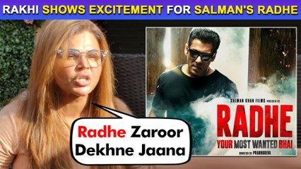 Rakhi Sawant Shows Excitement For Salman Khan's Film Radhe