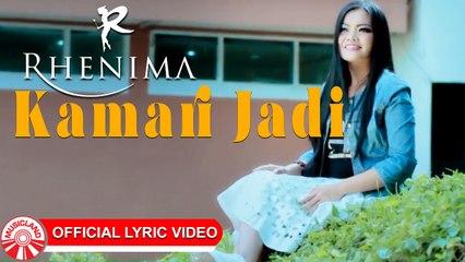 Rhenima - Kamari Jadi [Official Lyric Video HD]