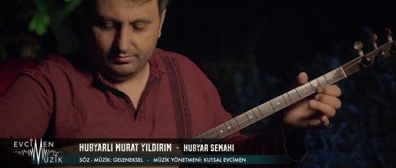 Hubyarlı Murat Yıldırım - Hubyar Semahı (Official Video)