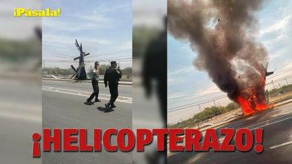 ¡HELICOPTERAZO!