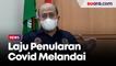 Laju Penularan Covid Melandai, Ketua IDI: Ini Saatnya Relaksasi Bagi Nakes