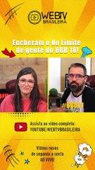 BBB21: ENCHERAM O NO LIMITE DE GENTE DO BBB 18!