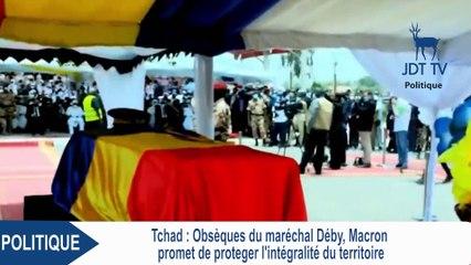 EMMANUEL MACRON : La France ne laissera jamais personne menacer ni aujourd'hui, ni demain, la stabilité et l'intégrité du Tchad