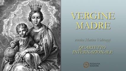 Quartetto Internazionale - VERGINE MADRE