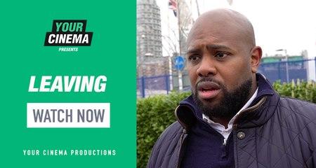 Leaving | Starring David Levy-beard and Shanika Ocean!  | YOUR CINEMA