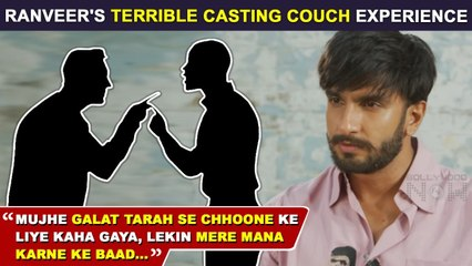 Ranveer Singh Shares Shocking Casting Couch Experience | Says 'It's A Reality In Bollywood'