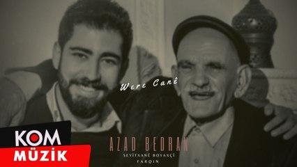 Azad Bedran, Seyîtxanê Boyaxçî - Were Canê (2021© Kom Müzik)