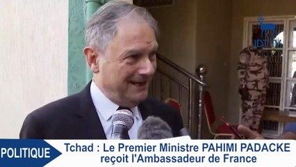 Le Premier Ministre PAHIMI PADACKE reçoit l'Ambassadeur de France au Tchad