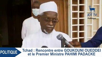 Rencontre entre GOUKOUNI OUEDDEI et le Premier Ministre PAHIMI PADACKE