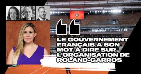 """Match Points #27 (extrait) : """"Le gouvernement français a son mot à dire sur l'organisation de Roland-Garros"""""""