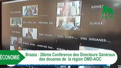 26è conférence des Directeurs généraux des douanes de la région OMD-AOC