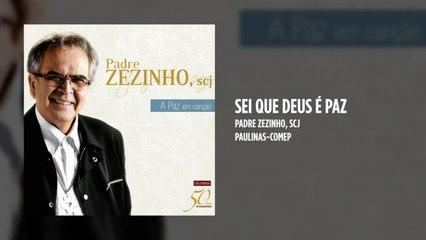 Padre Zezinho, scj - Sei que Deus é paz