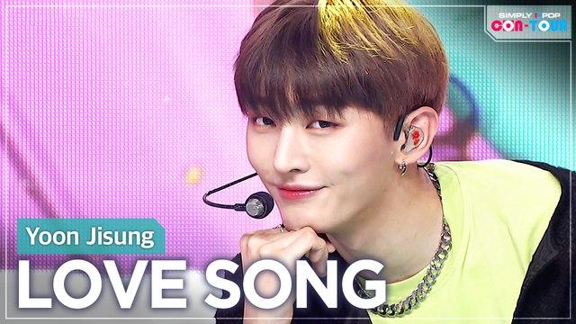 [Simply K-Pop CON-TOUR] Yoon Jisung (윤지성) - LOVE SONG _ Ep.465