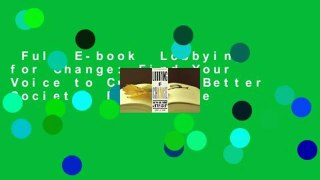 Full E book Lobbying for Change Find Your Voice to