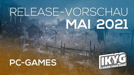 Games-Release-Vorschau - Mai 2021 - PC