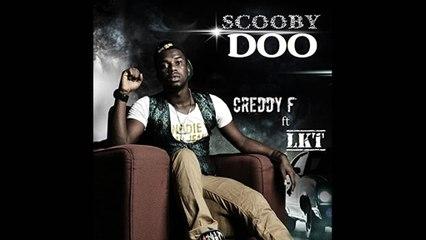 Creddy F Ft. LKT - Scooby Scooby