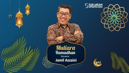 Mutiara Ramadhan bersama Jamil Azzaini