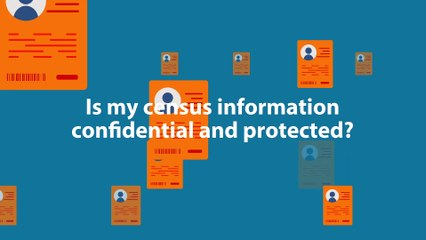 Is personal information gathered from the Census confidential and protected?