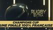 Rugby Extra : Le Champion sera Français !