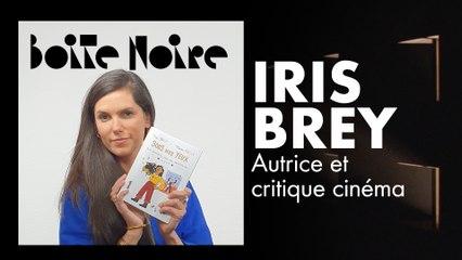 Iris Brey | Boite Noire
