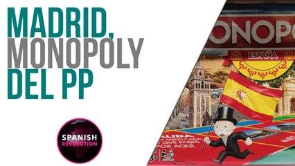 Spanish Revolution - Madrid, Monopoly del PP - En la Frontera, 3 de mayo de 2021