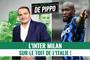 Gazzetta de Pippo : L'Inter met fin à l'hégémonie de la Juve !
