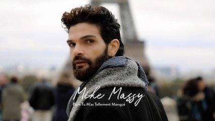 Mike Massy - Paris Tu M'as Tellement Manqué