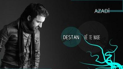 Destan - Azadî - [Official Music Video © 2010 Ses Plak]