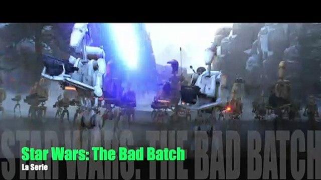 Star Wars The Bad Batch. La Serie