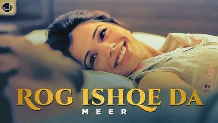 Rog Ishqe Da   Meer   B Praak   Latest Punjabi Song 2021   Japas Music