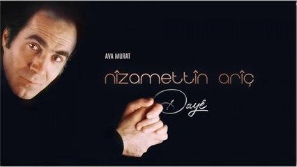 Nîzamettîn Arîç - Ava Murat - [Official Music Video © 2001 Ses Plak]