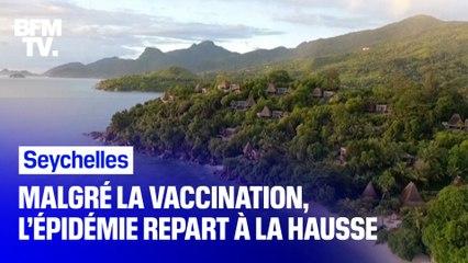 Covid-19: aux Seychelles, l'épidémie repart à la hausse alors que 60% de la population est vaccinée