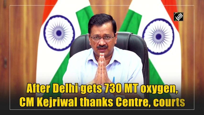 After Delhi gets 730 MT oxygen, CM Kejriwal thanks Centre, courts