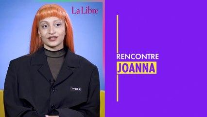 """Joanna : """"Je veux qu'on libère nos corps et qu'ils ne soient pas forcément sexualisés"""""""