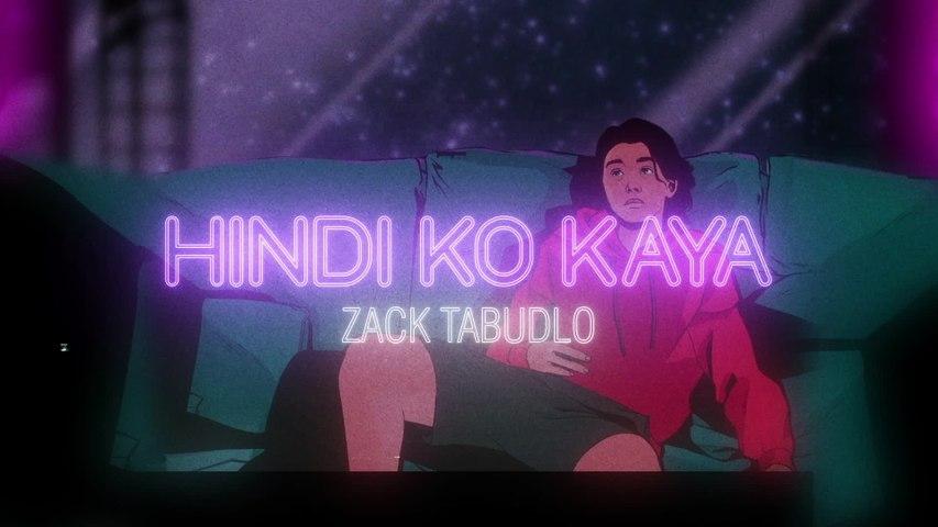 Zack Tabudlo - Hindi Ko Kaya