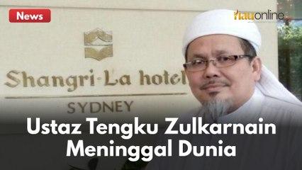 BREAKING NEWS : USTAD TENGKU ZULKARNAIN MENINGGAL DUNIA !!