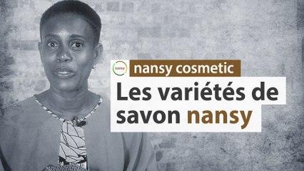 Les différentes variétés de savon Nansy