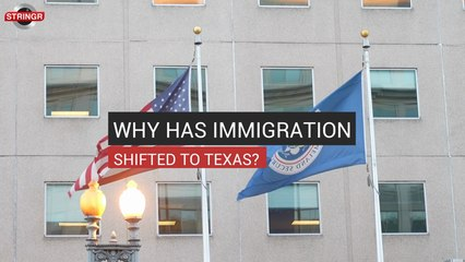 Why has Immigration Shifted to Texas?