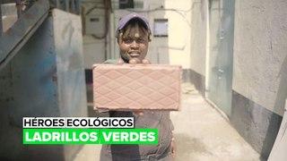 Héroes ecológicos: ladrillos verdes