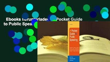 Ebooks herunterladen  A Pocket Guide to Public Speaking  Kostenloser Zugang