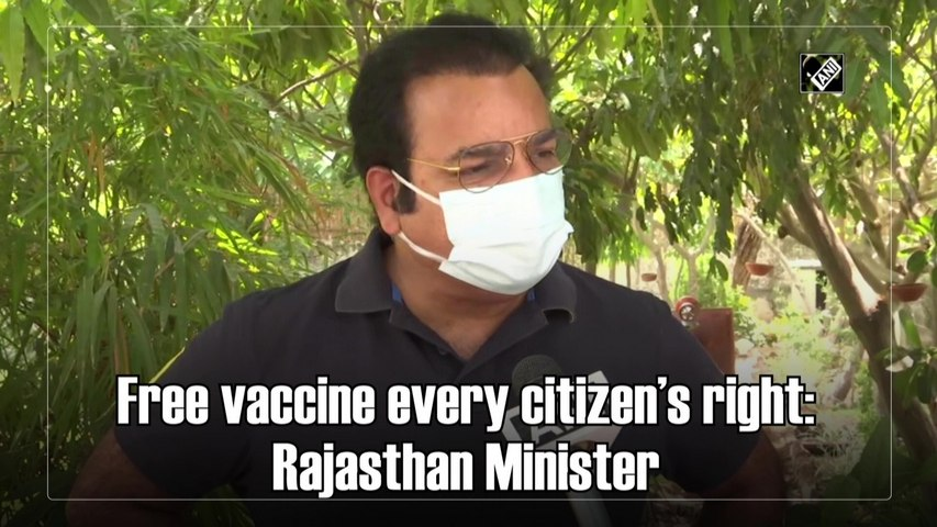Free Covid-19 vaccine every citizen's right: Rajasthan Minister