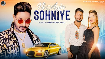 Ni Aaja Sohniye   Prem Gopal Bhaat   Latest Punjabi Song   Japas Music