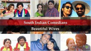 South Popular Comedians Wives: 22 Most Stunning | Beautiful Wives Of South Indian Comedians |