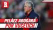 Peláez abogará por la continuidad de Víctor Manuel Vucetich de Chivas
